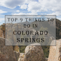 Top 9 Things to do in Colorado Springs
